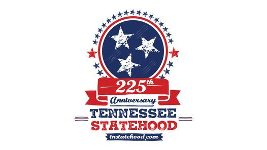 Tennessee 225th Celebration, 1 June | Event in Knoxville | AllEvents.in
