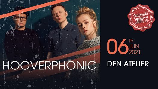 The Intimate Shows: Hooverphonic, 12 December | Event in Luxembourg | AllEvents.in