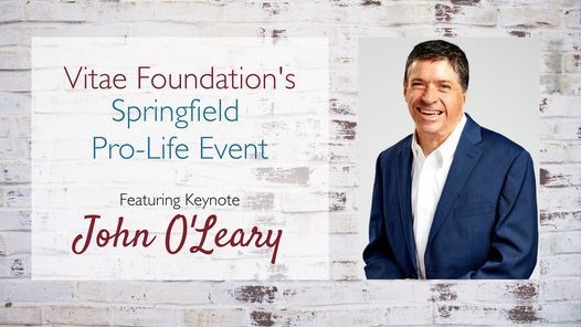 Vitae Foundation's Springfield Pro-Life Event, 27 August   Event in Springfield   AllEvents.in