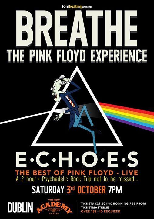 Breathe - The Pink Floyd Experience  The Academy Dublin