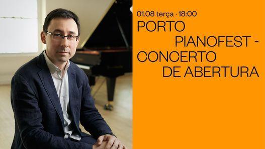 Porto Pianofest - Concerto de Abertura, 1 August   Event in Porto   AllEvents.in