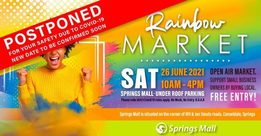 POSTPONED: Rainbow Market at Springs Mall!, 2 October   Event in Springs   AllEvents.in