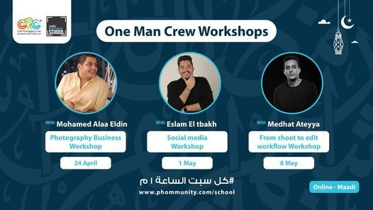 One Man Crew | One Day Workshops, 8 May | Event in Cairo | AllEvents.in