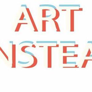 Art Instead Opening