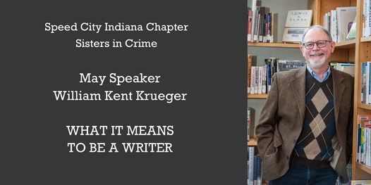 Guest Speaker Author William Kent Krueger: What It Means to Be a Writer, 22 May | Online Event | AllEvents.in