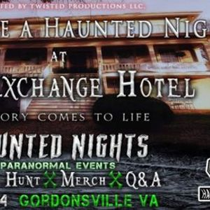 Haunted Nights Paranormal Events presents A Night at The  Exchange Hotel