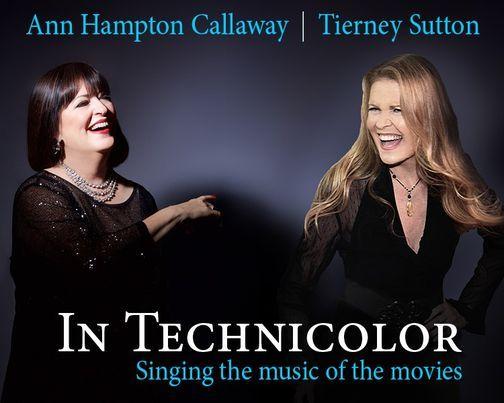 Ann Hampton Callaway & Tierney Sutton In Technicolor