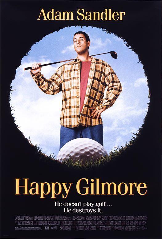 Adam Sandler Movie Series - Happy Gilmore at The Queen