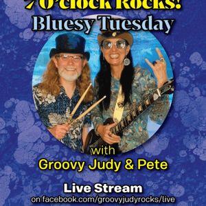 Bluesy Tuesday- 7 oclock rocks Groovy Judy & Pete
