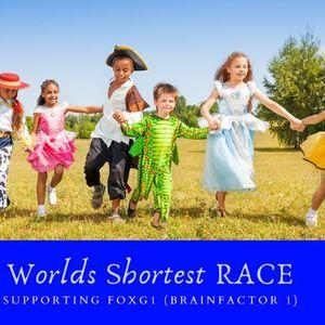 Worlds Shortest Race - every Sunday