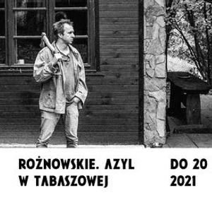 Bartosz Mucha. Ronowskie. Azyl w Tabaszowej  wystawa