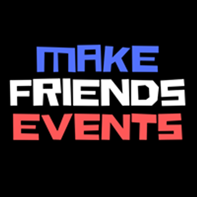 Make Friends events