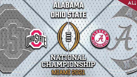 National Championship Game: Alabama vs Ohio State, The Hangar, San Antonio,  January 11 2021   AllEvents.in