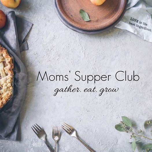 Moms Supper Club