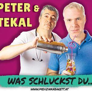 """Peter & Tekal - &quotWas schluckst du.."""""""