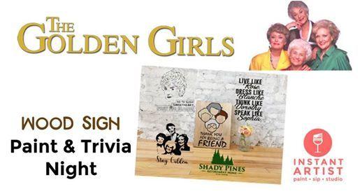 Golden Girls TV Show Paint & Trivia Night @Instant Artist at