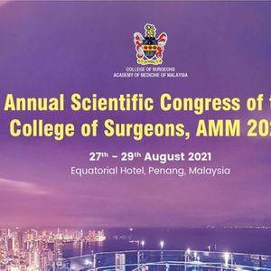 College of Surgeons Malaysia Annual Scientific Congress 2021
