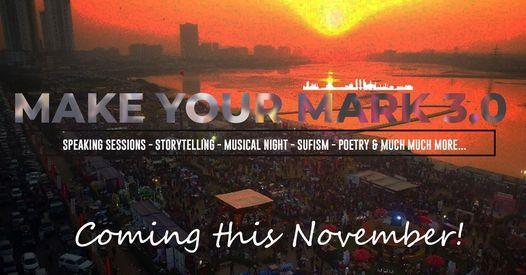 Make Your Mark 3.0, 28 November | Event in Karachi | AllEvents.in