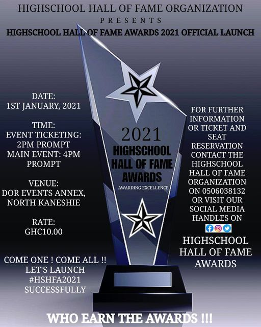 HIGHSCHOOL HALL OF FAME AWARDS 2021 OFFICIAL LAUNCH, 1 January   Event in Accra   AllEvents.in