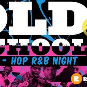 Old School Hip-HOP R&ampB Night