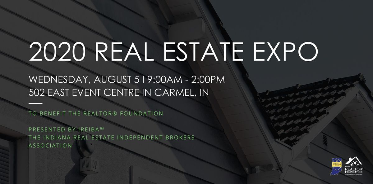 2020 Real Estate Expo Presented by IREIBA