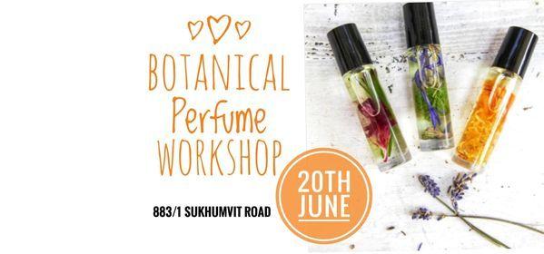 Botanical Perfume Workshop, 20 June | Event in Bangkok | AllEvents.in