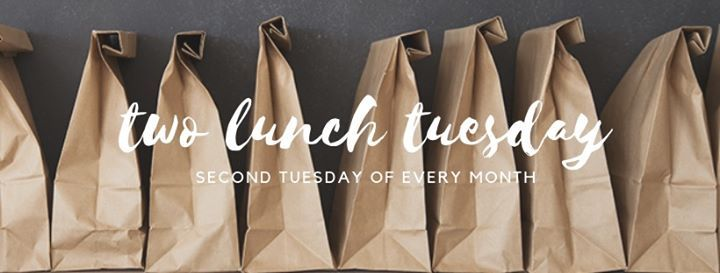 Two Lunch Tuesday