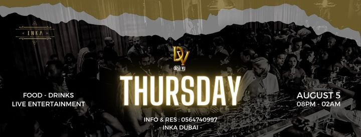 DEJAVU THURSDAY AT INKA, 5 August | Event in Dubai | AllEvents.in