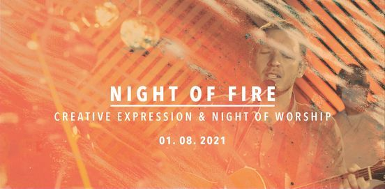 Night of Fire || Creative Expression & Worship Night, 1 August | Event in Johannesburg | AllEvents.in