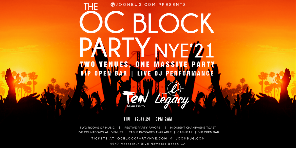 Orange County New Years Eve Block Party 2021, Thu Dec 31 2020 at 09:00 pm