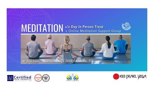 Meditation: 1/2 Day Retreat & Support w/ Ceci Lester, IAYT, E500RYT, 17 July | Event in Fort Lauderdale