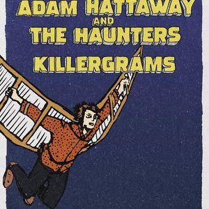 Adam Hattaway & The Haunters  Killergrams  Dunedin