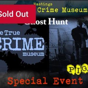 PIGS True Crime Museum (Hastings) Special event 20022021