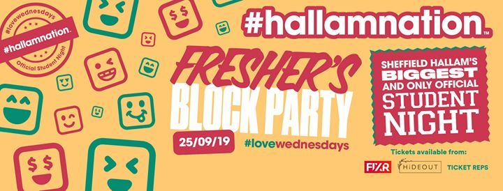 Hallamnation Freshers Block Party  5 venues  1 ticket