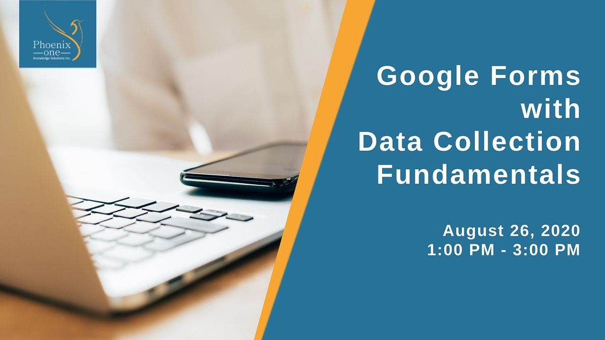 Google Forms with Data Collection Fundamentals on ...