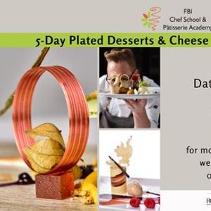 5-day Plated Desserts & Cheese courses Skill Program