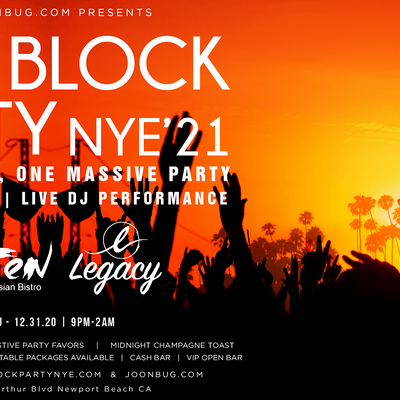 Orange County New Years Eve Block Party 2021 | Newport Beach