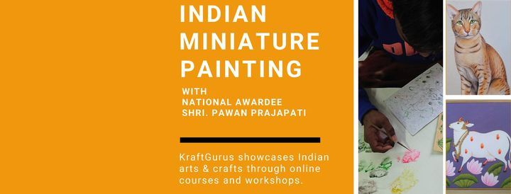 Indian Miniature Painting-Live Workshop-Family & Friends Discount!   Online Event   AllEvents.in