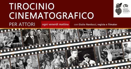 Tirocinio Cinematografico @ C.T.R. Venezia, 12 March | Event in Venice | AllEvents.in