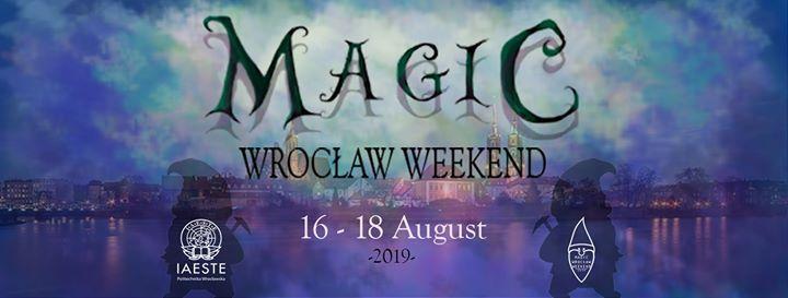 Magic Wrocaw Weekend 2019