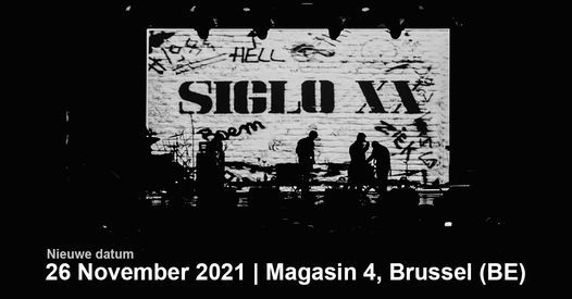 Siglo ** + The Arch | Magasin 4, Brussels, 26 November | Event in Brussels | AllEvents.in