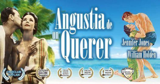 "Cine Club Aztlan Online Presenta: ""Angustia De Un Querer"", Un Film de Henry King   Online Event"