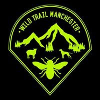 Wild Trail Manchester