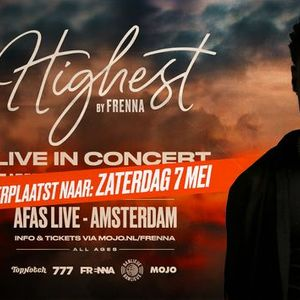 Highest (by Frenna) - Live in concert  AFAS Live Amsterdam