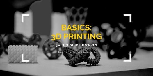 BASICS: 3D Printing, 21 April | Event in Lacey | AllEvents.in