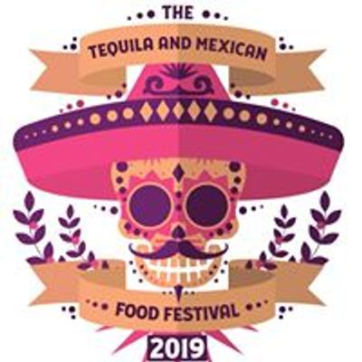 The Tequila & Mexican Food Festival