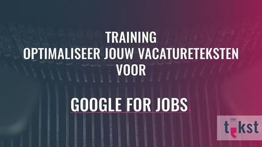 Training Optimaliseer jouw vacatureteksten voor Google for Jobs