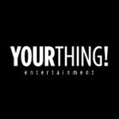Your Thing Entertainment