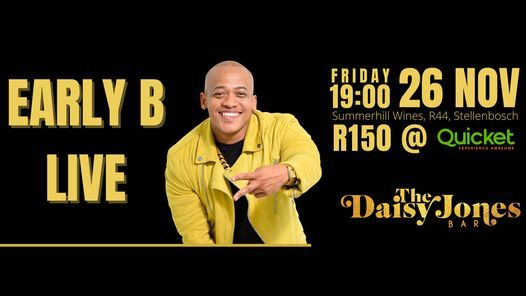 Early B Live @ The Daisy Jones Bar, 26 November   Event in Stellenbosch   AllEvents.in