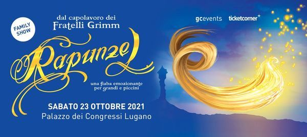 Rapunzel - Lugano - 23.10.2021, 23 October | Event in Lugano | AllEvents.in